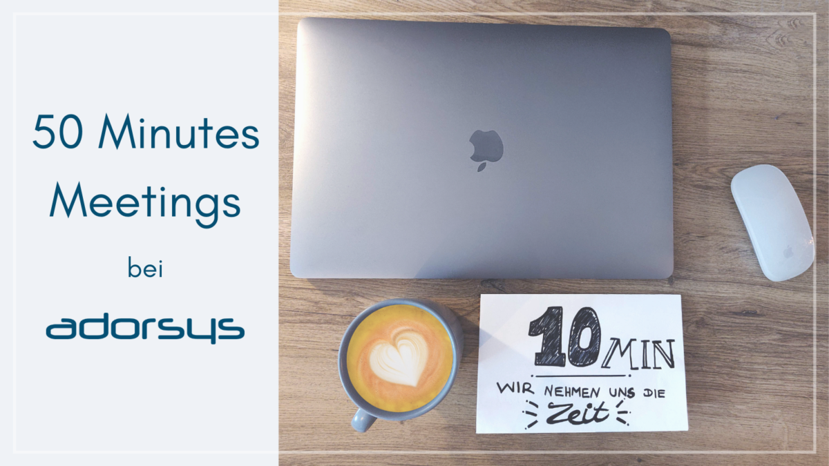50 Minutes Meetings bei adorsys
