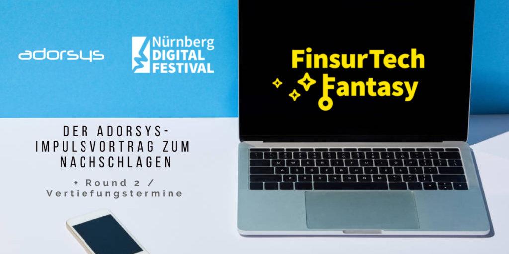 adorsys Impulsvortrag zu digitale Identitäten auf dem FinsurTech Fantasy Festival 2021 zum Nachlesen