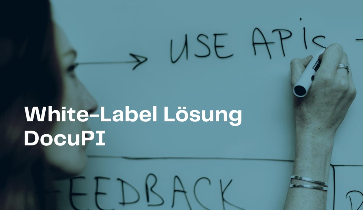Mit API Management wachsen – White Label DocuPI